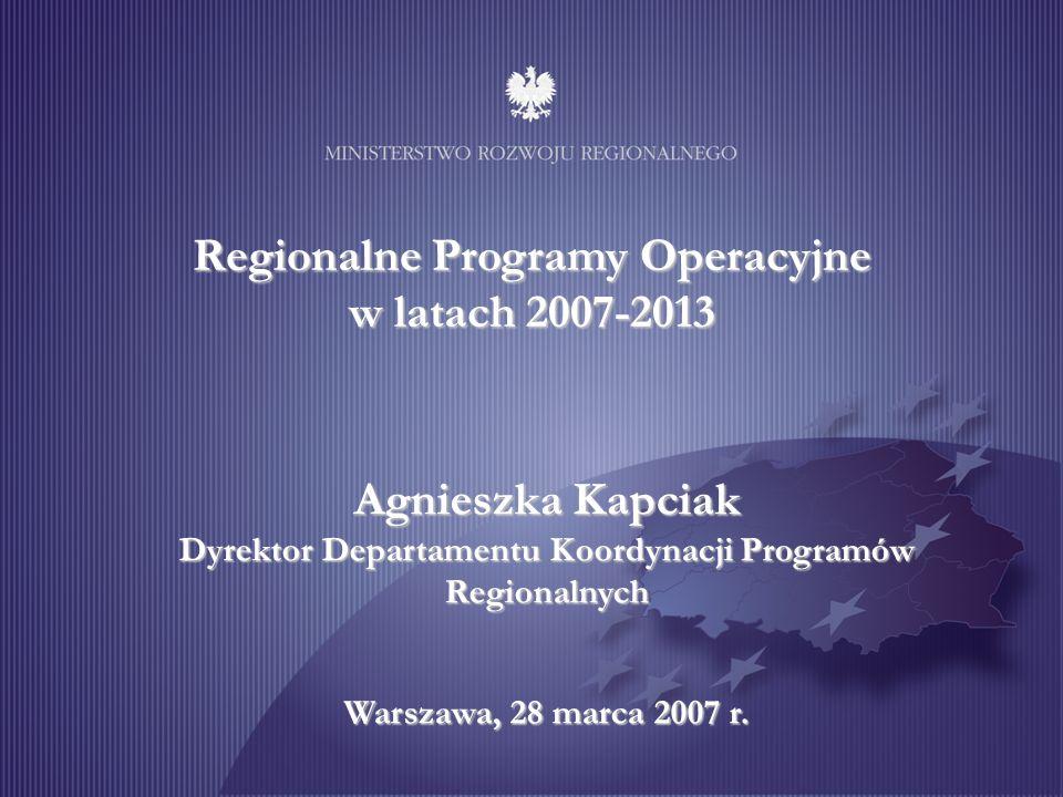 Regionalne Programy Operacyjne - - główne kierunki i obszary interwencji MINISTERSTWO ROZWOJU REGIONALNEGO Warszawa listopad 2006 r. Regionalne Progra