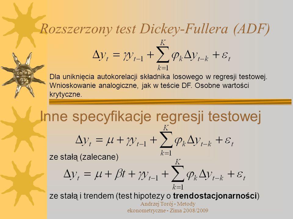 Rozszerzony test Dickey-Fullera (ADF) Dla uniknięcia autokorelacji składnika losowego w regresji testowej. Wnioskowanie analogiczne, jak w teście DF.