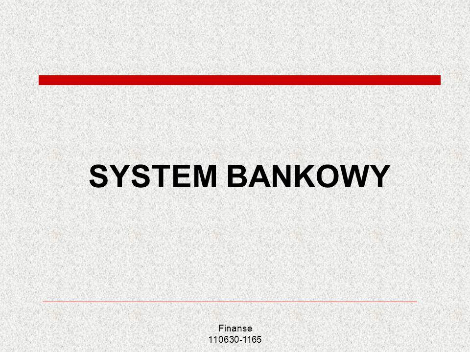 Finanse 110630-1165 SYSTEM BANKOWY