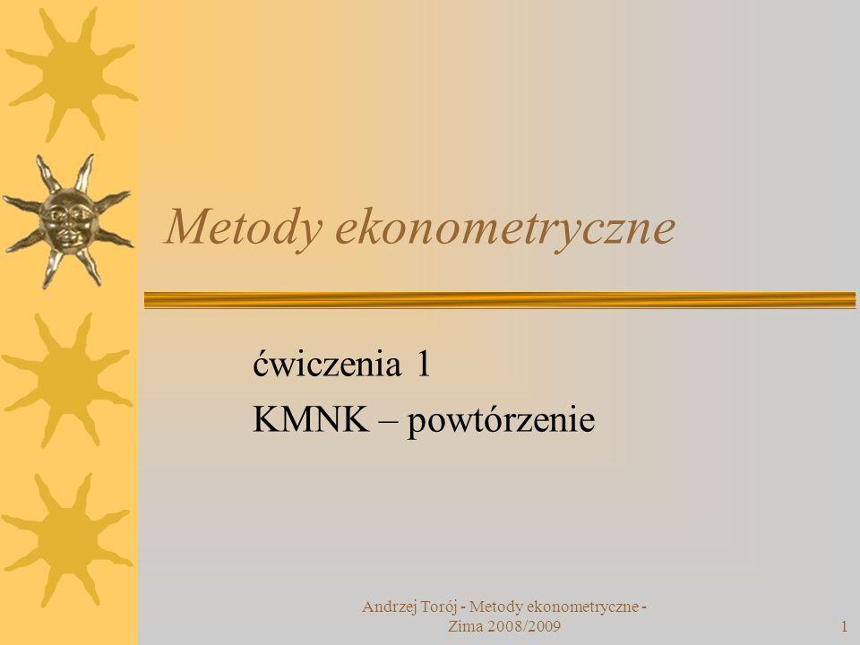 Andrzej Torój - Metody ekonometryczne - Zima 2008/2009 2 Ćwiczenie – rekl-baz.xls (1) Otwieramy plik rekl-baz.xls ze strony http://akson.sgh.waw.pl/~at29060/metody_ ekonometryczne/ http://akson.sgh.waw.pl/~at29060/metody_ ekonometryczne/ Plik zawiera dane o sprzedaży i nakładach na reklamę w biurze turystycznym.