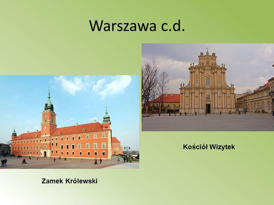 Warszawa c.d. Zamek Królewski Kościół Wizytek
