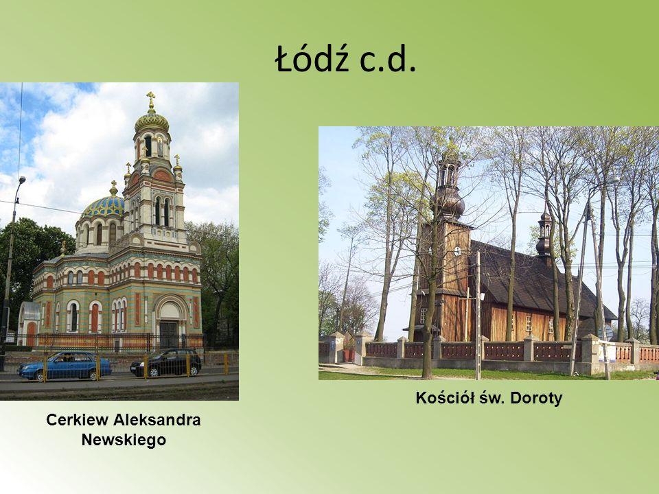 Łódź c.d. Kościół św. Doroty Cerkiew Aleksandra Newskiego