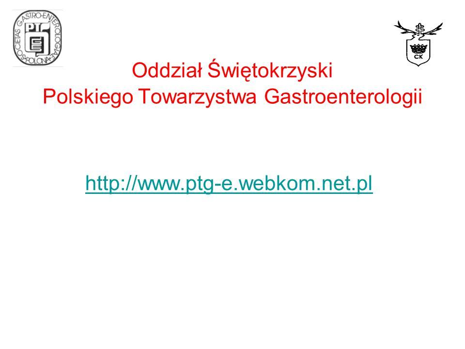 Oddział Świętokrzyski Polskiego Towarzystwa Gastroenterologii XII Kielecki Dzień Gastrologiczny Wyzwania gastroenterologii w XXI wieku: otyłość, choroba refluksowa, rak jelita grubego 12 kwietnia 2008 godzina 10:00 Sala Konferencyjna EXBUD-u