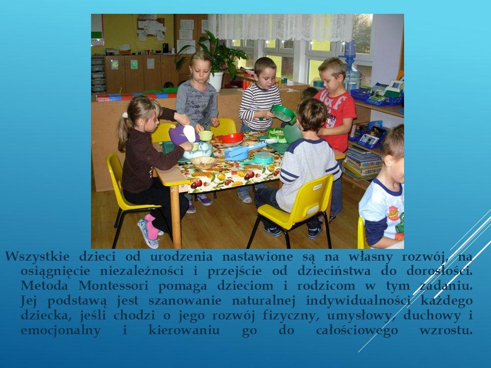 Wszystkie dzieci od urodzenia nastawione są na własny rozwój, na osiągnięcie niezależności i przejście od dzieciństwa do dorosłości. Metoda Montessori