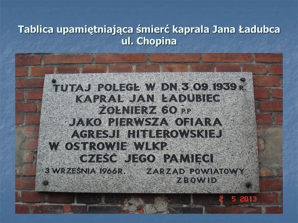 Kapral Jan Ładubiec, żołnierz 60 PP poległ jako pierwszy w Ostrowie Wielkopolskim podczas II wojny światowej.
