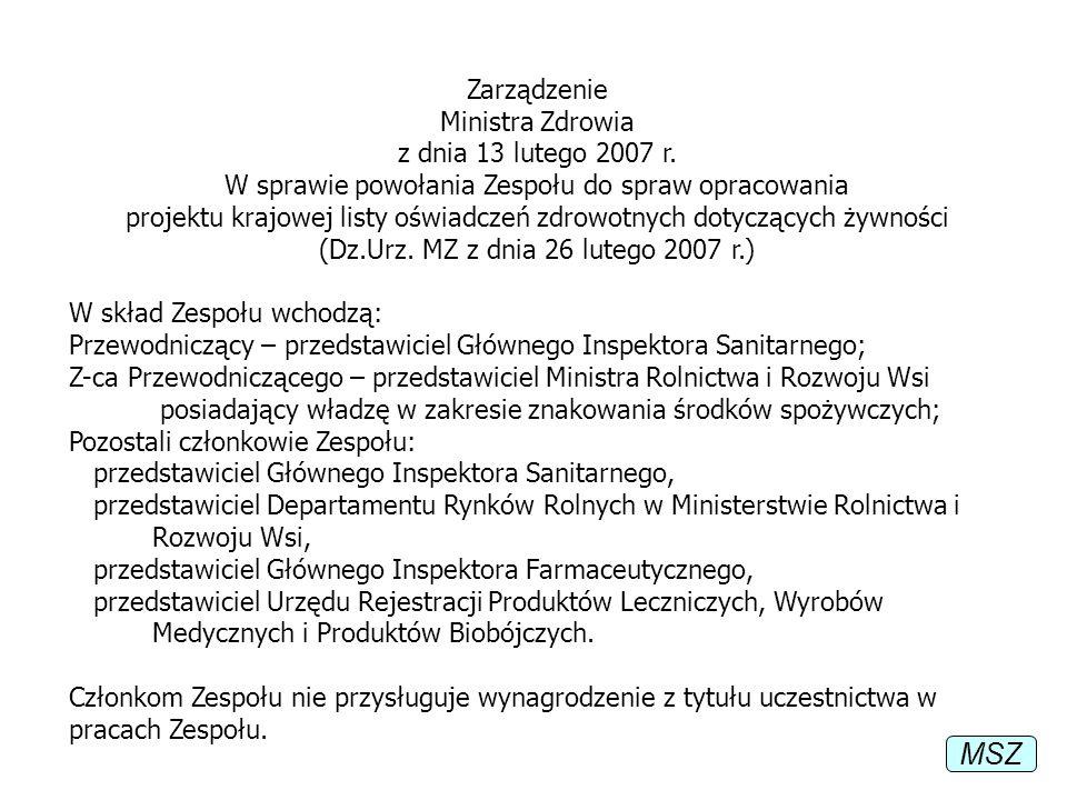 Zarządzenie Ministra Zdrowia z dnia 13 lutego 2007 r. W sprawie powołania Zespołu do spraw opracowania projektu krajowej listy oświadczeń zdrowotnych