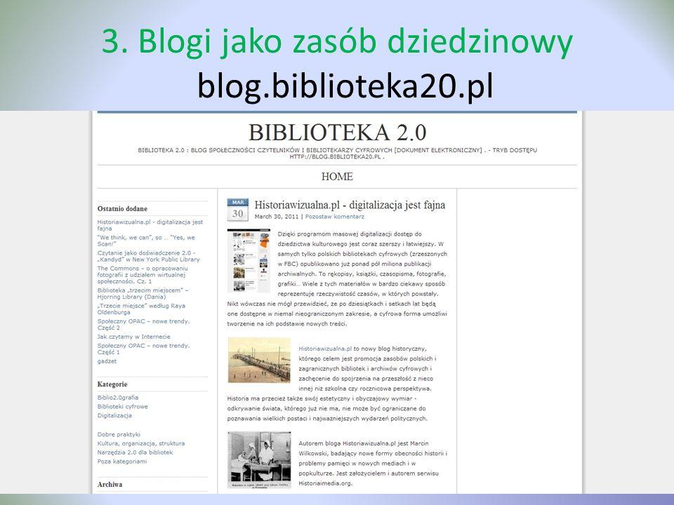 3. Blogi jako zasób dziedzinowy blog.biblioteka20.pl