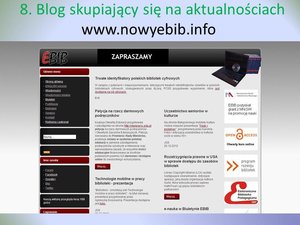 8. Blog skupiający się na aktualnościach www.nowyebib.info