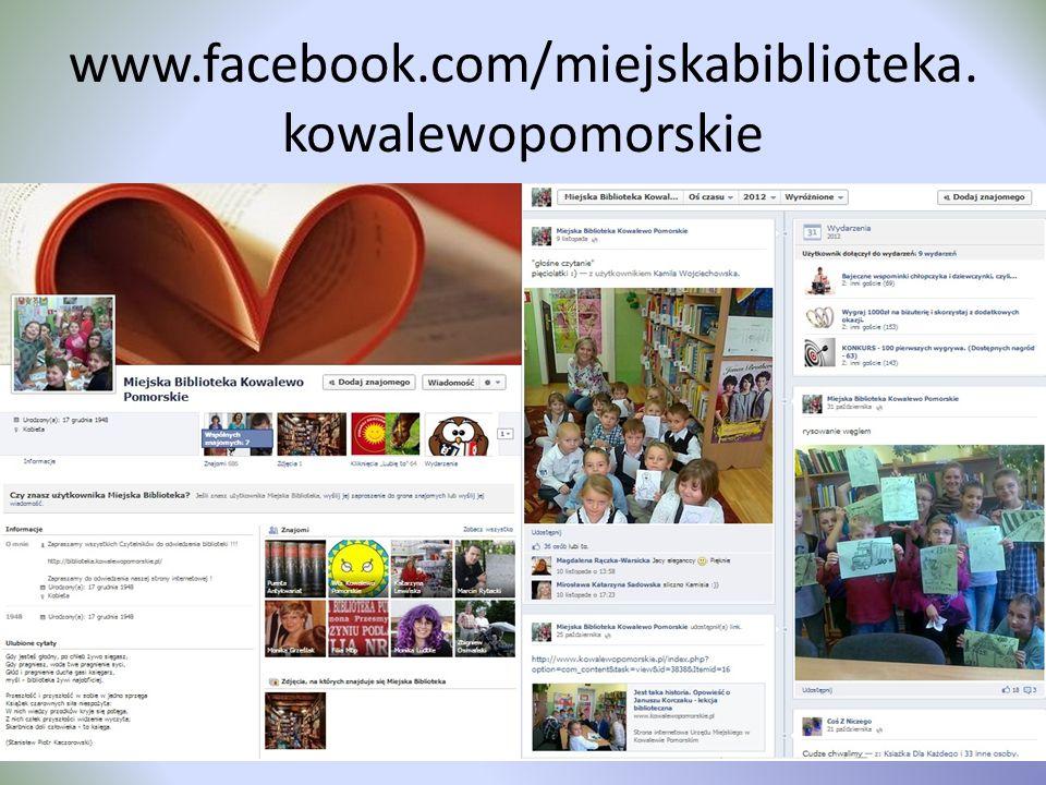 www.facebook.com/miejskabiblioteka. kowalewopomorskie