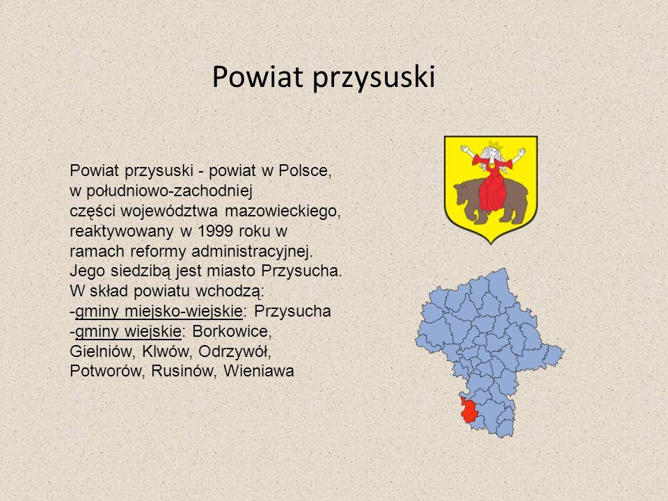 Powiat przysuski Powiat przysuski - powiat w Polsce, w południowo-zachodniej części województwa mazowieckiego, reaktywowany w 1999 roku w ramach refor