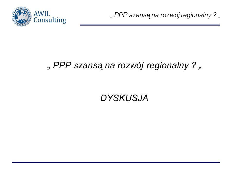 PPP szansą na rozwój regionalny ? DYSKUSJA