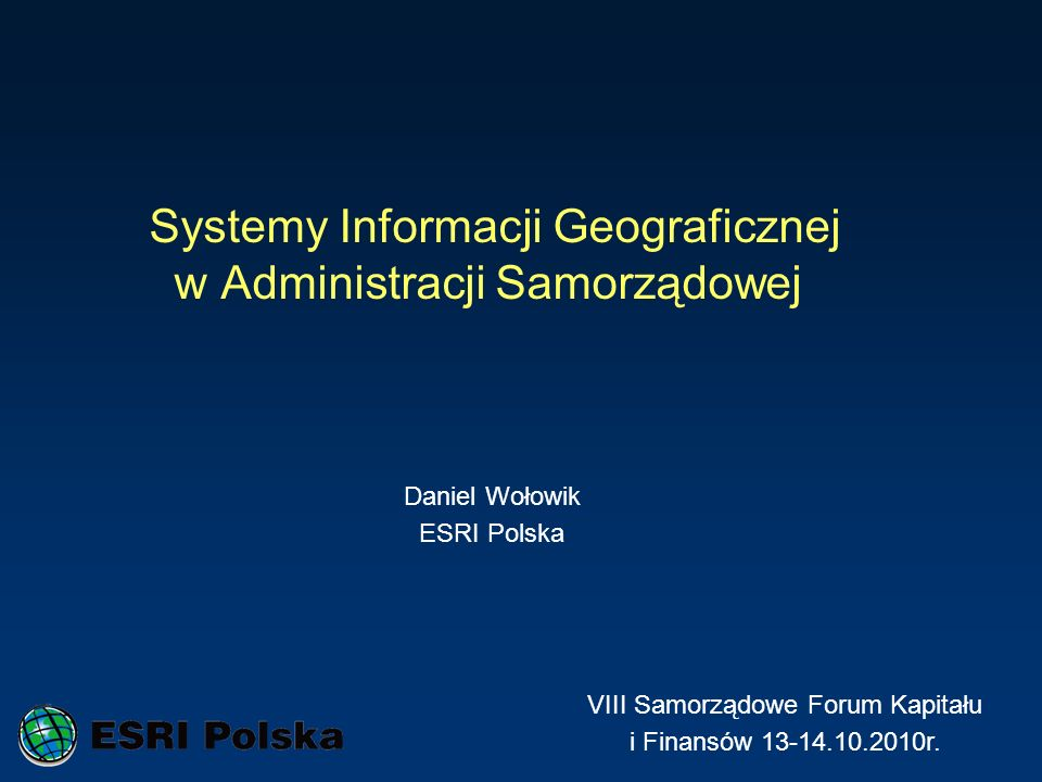 Plan prezentacji 1.ERSI – kim jesteśmy.2.JST a GIS.