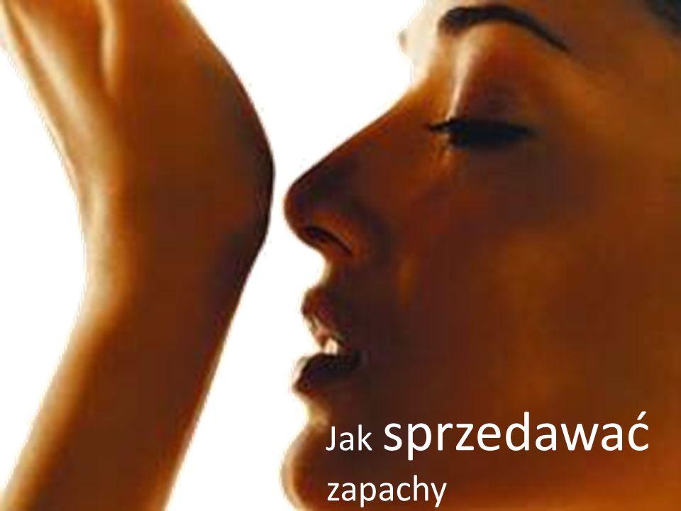 Jak sprzedawać zapachy