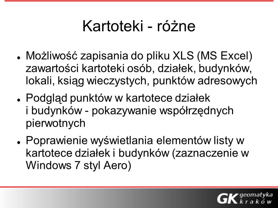 Kartoteki - różne Możliwość zapisania do pliku XLS (MS Excel) zawartości kartoteki osób, działek, budynków, lokali, ksiąg wieczystych, punktów adresow