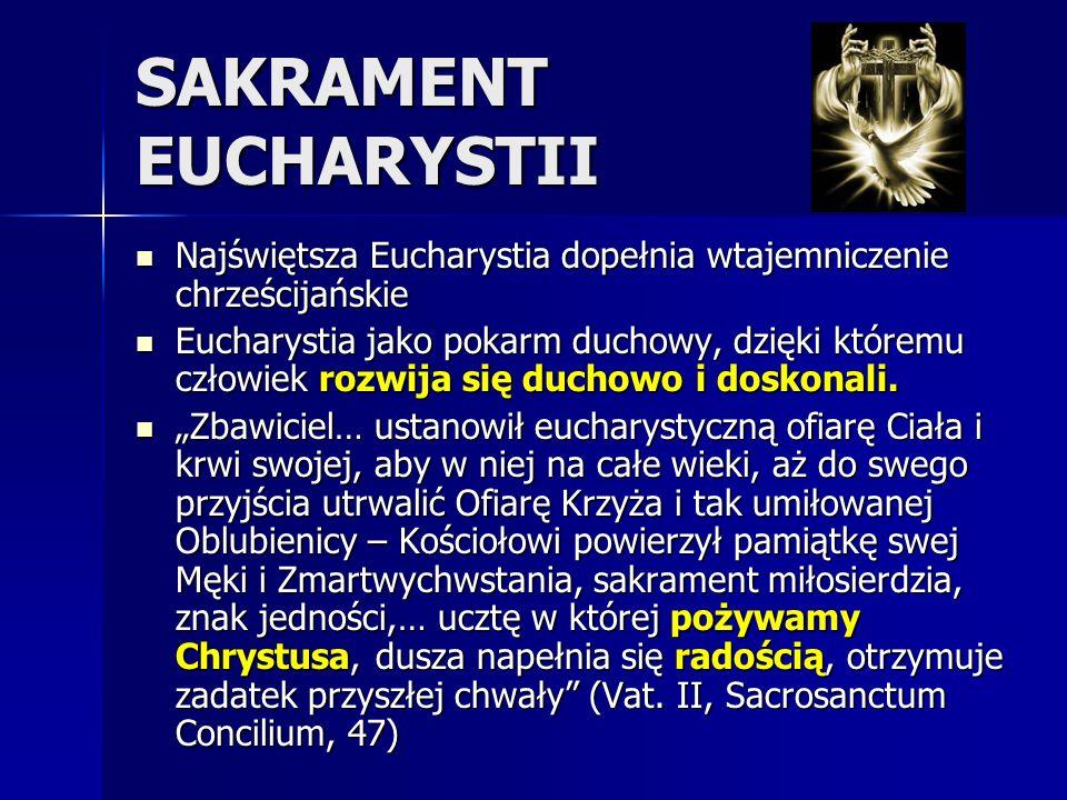Eucharystia źródłem i szczytem życia Kościoła Inne zaś sakramenty wiążą się ze świętą Eucharystią i do niej zmierzają Inne zaś sakramenty wiążą się ze świętą Eucharystią i do niej zmierzają W Eucharystii zawiera się całe dobro duchowe Kościoła, sam Chrystus W Eucharystii zawiera się całe dobro duchowe Kościoła, sam Chrystus Eucharystia oznacza i urzeczywistnia komunię życia z Bogiem i jedność Ludu Bożego, przez które Kościół jest sobą Eucharystia oznacza i urzeczywistnia komunię życia z Bogiem i jedność Ludu Bożego, przez które Kościół jest sobą Przez celebrację eucharystyczna jednoczymy się już teraz z liturgią niebieską i uprzedzamy życie wieczne, gdy Bóg będzie wszystkim we wszystkich (1Kor 15,28).