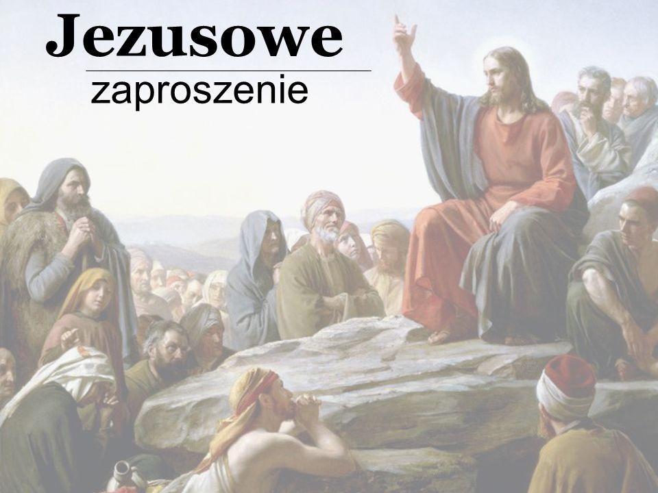 Jezusowe zaproszenie