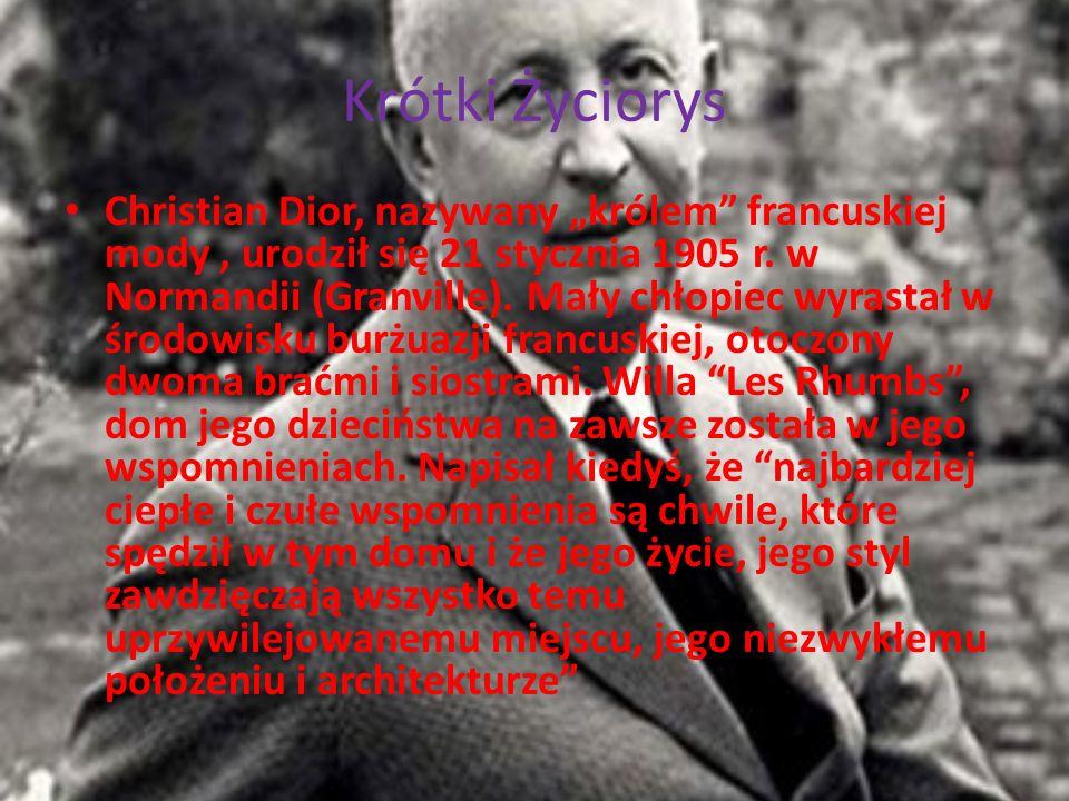 Krótki Życiorys Christian Dior, nazywany królem francuskiej mody, urodził się 21 stycznia 1905 r.
