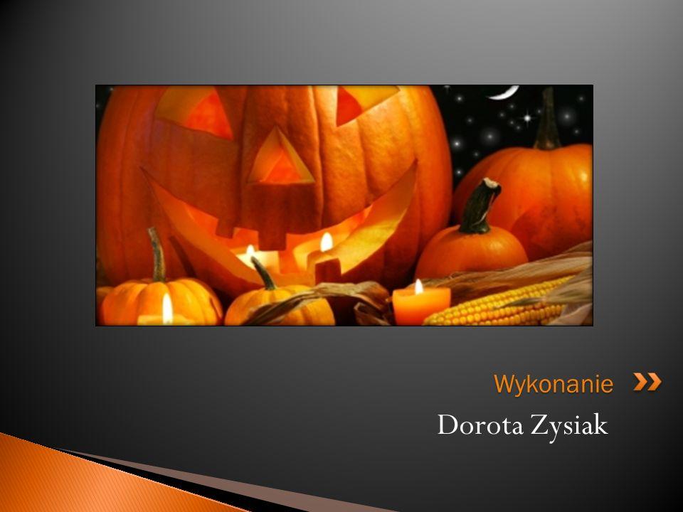 Dorota Zysiak Wykonanie