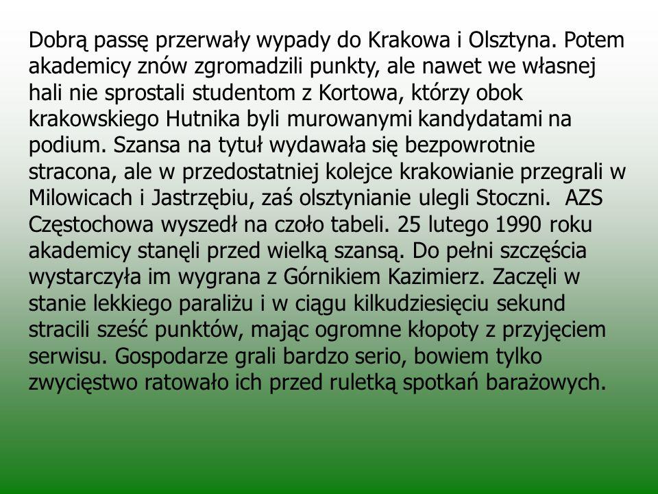 Rok przełomowy 1989 AZS Częstochowa przeszedł długą drogę od amatorskiego klubu uczelnianego do współczesnego profesjonalizmu, co w ostatniej dekadzie