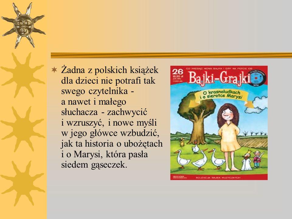 Pierwsze wydanie tej opowieści ukazało się w 1895 roku i od razu zachwyciło i dzieci, i dorosłych.I choć tak wiele lat minęło od pierwszego ukazania s