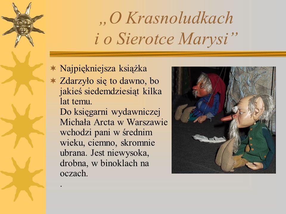 Maria Konopnicka Była aktywną społeczniczką. W latach osiemdziesiątych XIX wieku należała do grupy kobiet opiekujących się więźniami, była członkinią