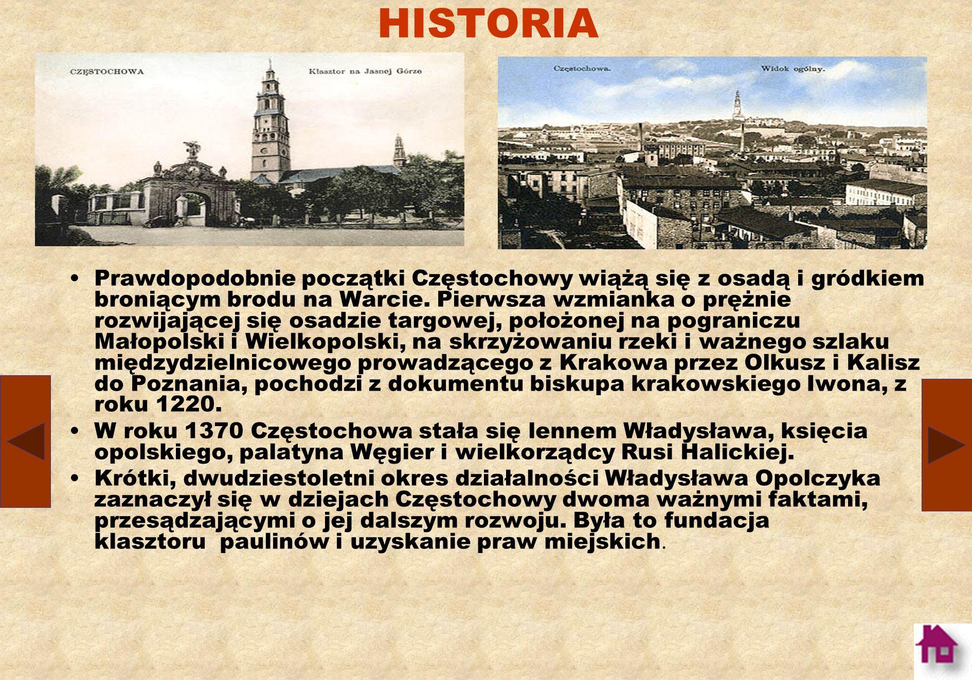 HERB Uchwałą nr 249/XXIX/92 Rady Miasta Częstochowy z 25 czerwca 1992 r. ustalono, że herbem Częstochowy jest: w błękitnym polu tarczy godło przedstaw