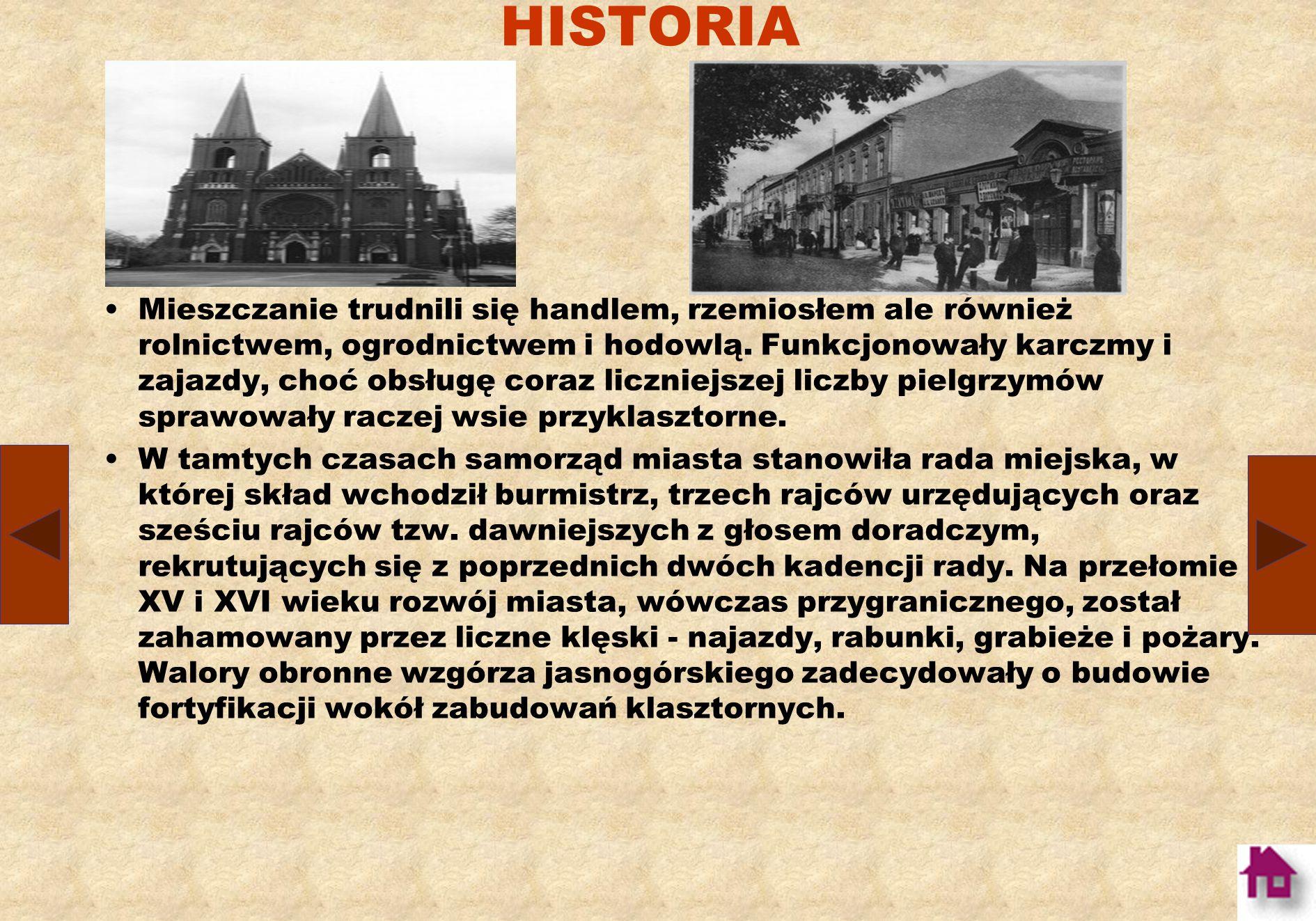 HISTORIA Na siedzibę dla paulińskiego konwentu św. Wawrzyńca, Książę Opolczyk wybrał kościół położony na obronnym wzniesieniu, górującym nad Częstocho