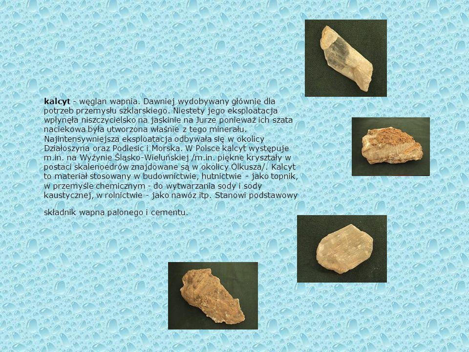 Orman - ametyst Orman Orman - kryształy Orman – gruba warstwa kalcytu na wapieniu Orman - kwarc Minerały spotykane na Jurze