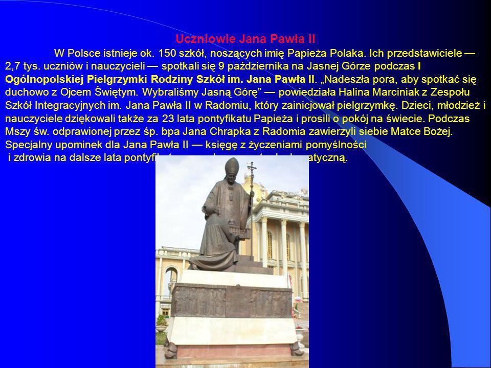 Uczniowie Jana Pawła II W Polsce istnieje ok. 150 szkół, noszących imię Papieża Polaka. Ich przedstawiciele 2,7 tys. uczniów i nauczycieli spotkali si