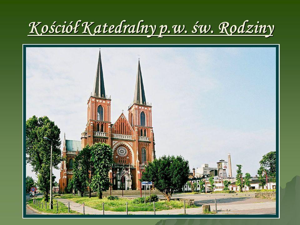 Kościół Katedralny p.w. św. Rodziny