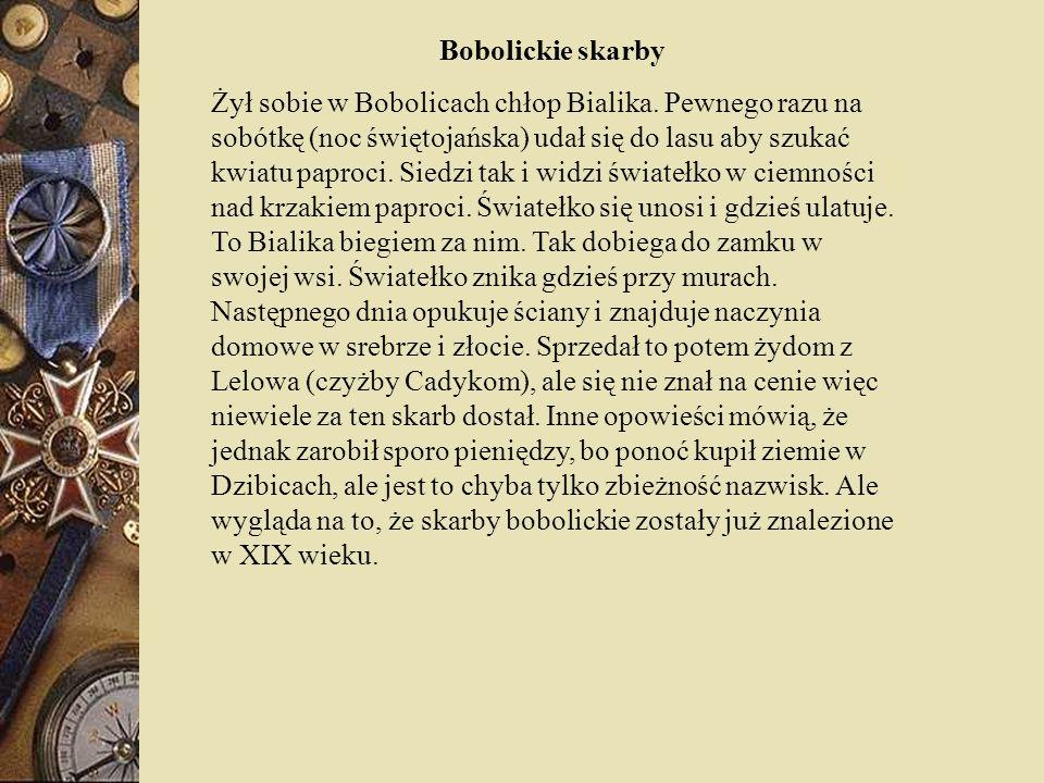 Bobolickie skarby Żył sobie w Bobolicach chłop Bialika.