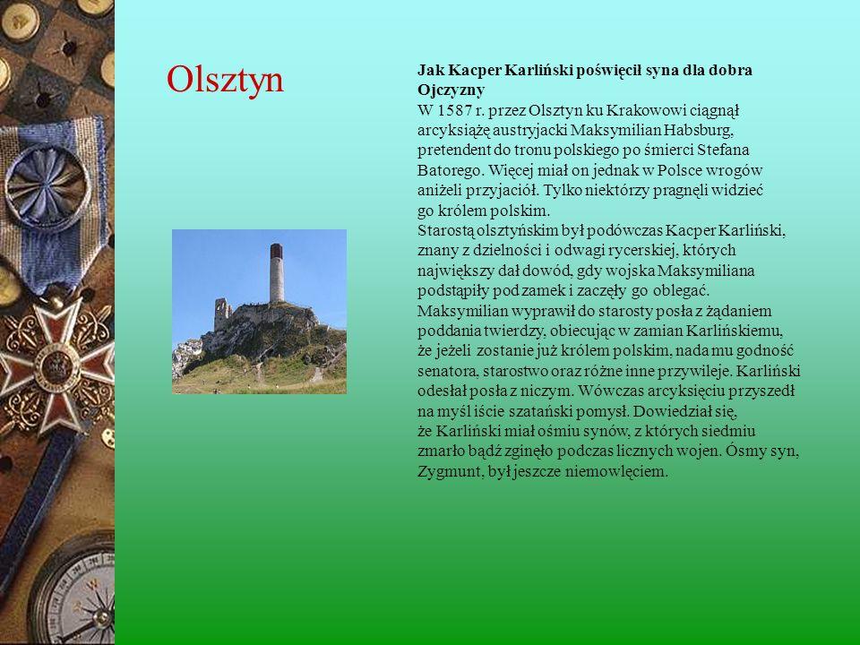 Jak Kacper Karliński poświęcił syna dla dobra Ojczyzny W 1587 r.