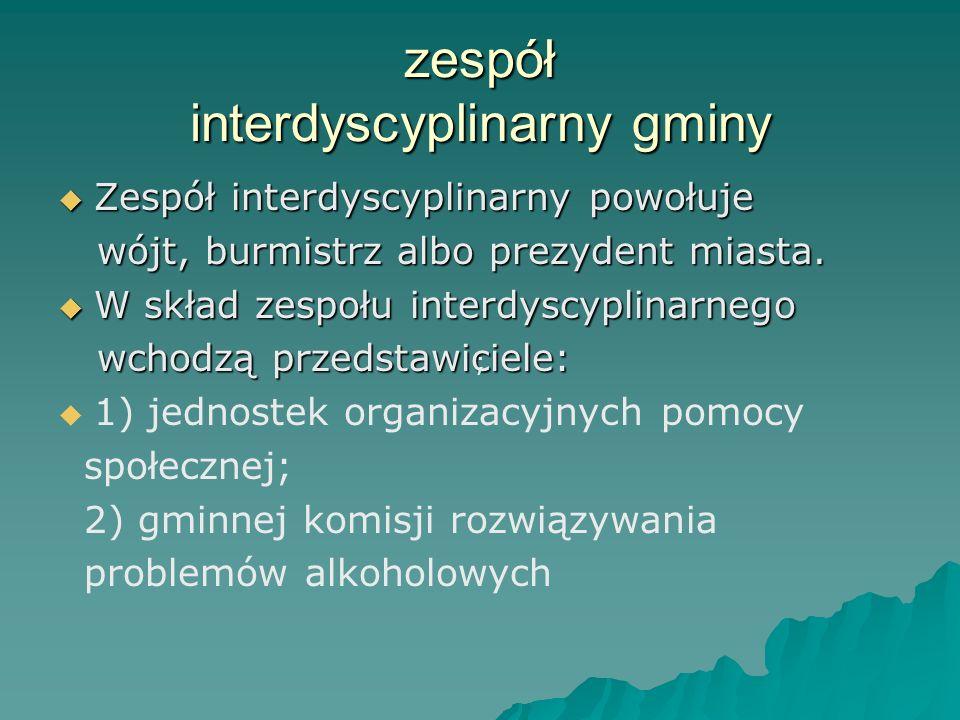 zespół interdyscyplinarny gminy 4) oświaty; 4) oświaty; 5) ochrony zdrowia; 5) ochrony zdrowia; 6) organizacji pozarządowych.