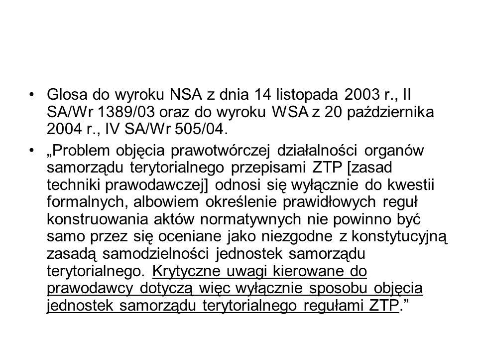 Glosa do wyroku NSA z dnia 14 listopada 2003 r., II SA/Wr 1389/03 oraz do wyroku WSA z 20 października 2004 r., IV SA/Wr 505/04. Problem objęcia prawo