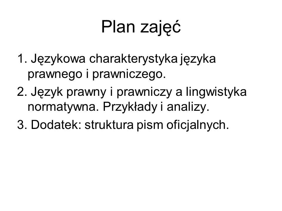 Język prawny i prawniczy Twórcą terminów: język prawny i język prawniczy jest w polskiej literaturze teoretycznoprawnej Bronisław Wróblewski.