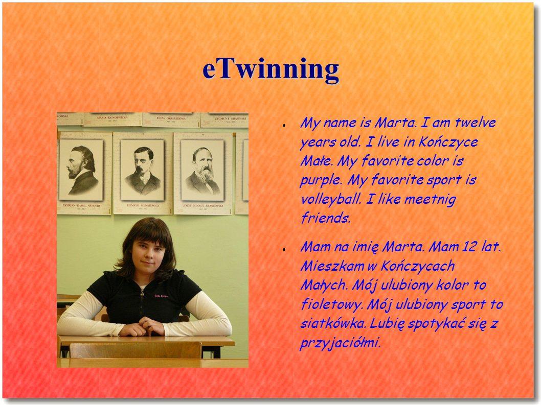 eTwinning My name is Stanley Sitek.I m 12 years old.