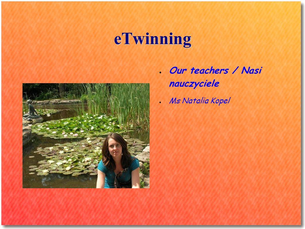 eTwinning Our teachers / Nasi nauczyciele Mr Artur Kukla