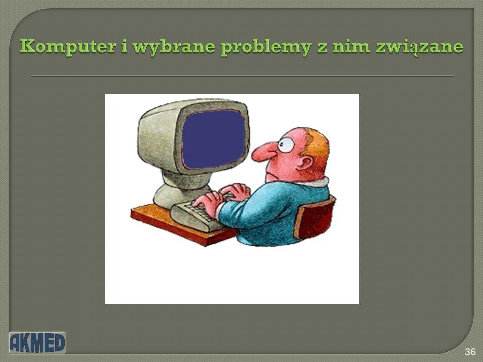 Komputer i wybrane problemy z nim zwi ą zane 37 Dziękuję za uwagę