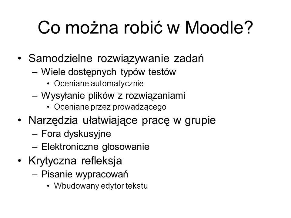 Co można robić w Moodle.