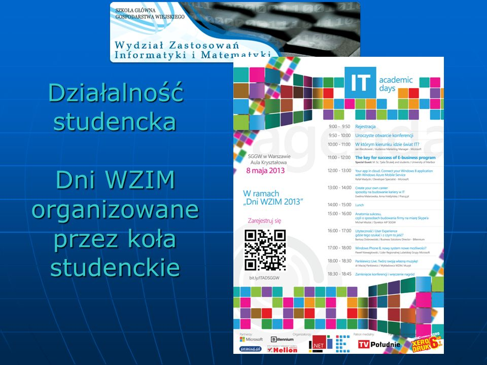 Działalność studencka Dni WZIM organizowane przez koła studenckie