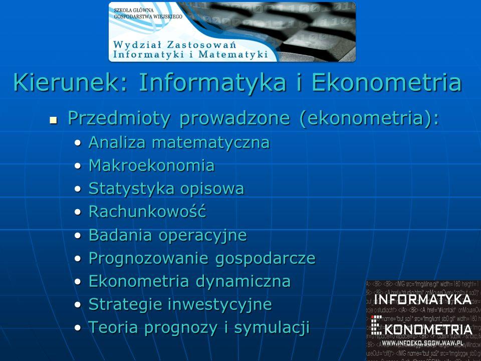 Kierunek: Informatyka i Ekonometria Przedmioty prowadzone (ekonometria): Przedmioty prowadzone (ekonometria): Analiza matematycznaAnaliza matematyczna