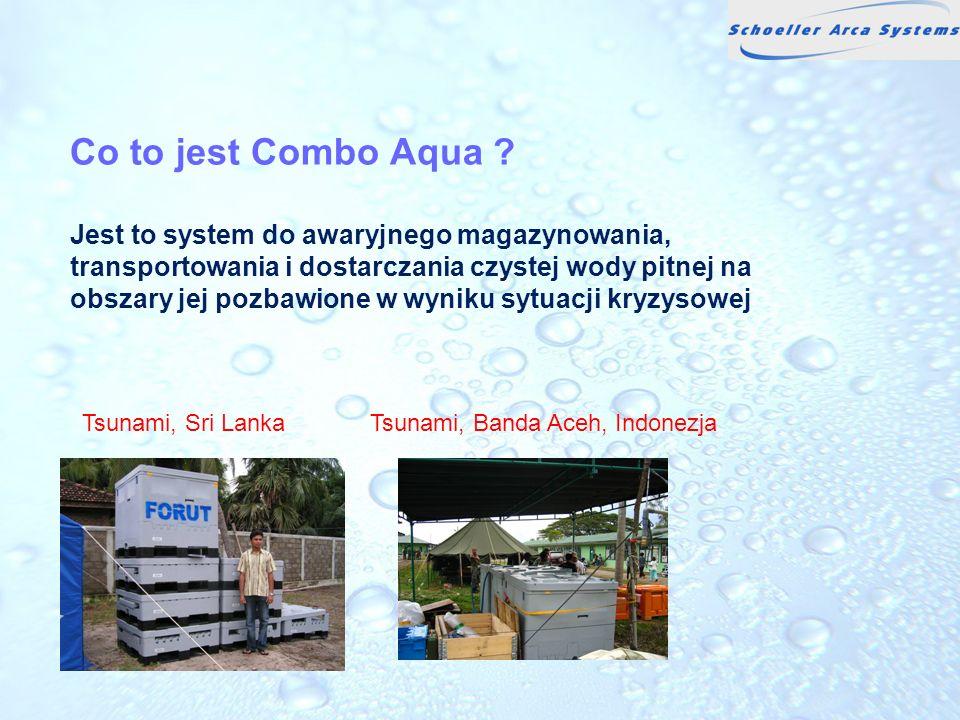 Co to jest Combo Aqua ? Jest to system do awaryjnego magazynowania, transportowania i dostarczania czystej wody pitnej na obszary jej pozbawione w wyn