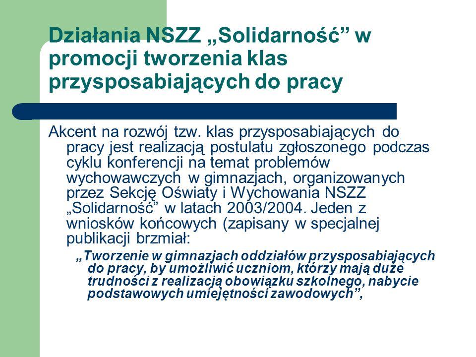 Działania NSZZ Solidarność - II Kwiecień 2009 – APEL WZD Sekcji Gdańskiej do Ministerstwa Edukacji Narodowej i organów prowadzących o tworzenie klas przysposabiających do pracy (tzw.