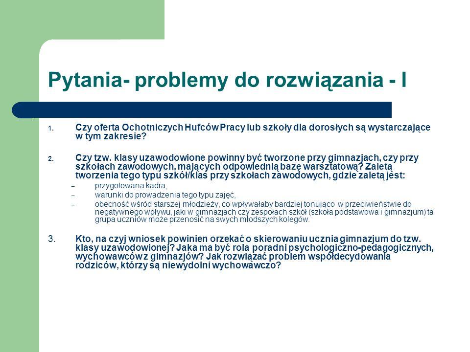 Pytania- problemy do rozwiązania - I 1.