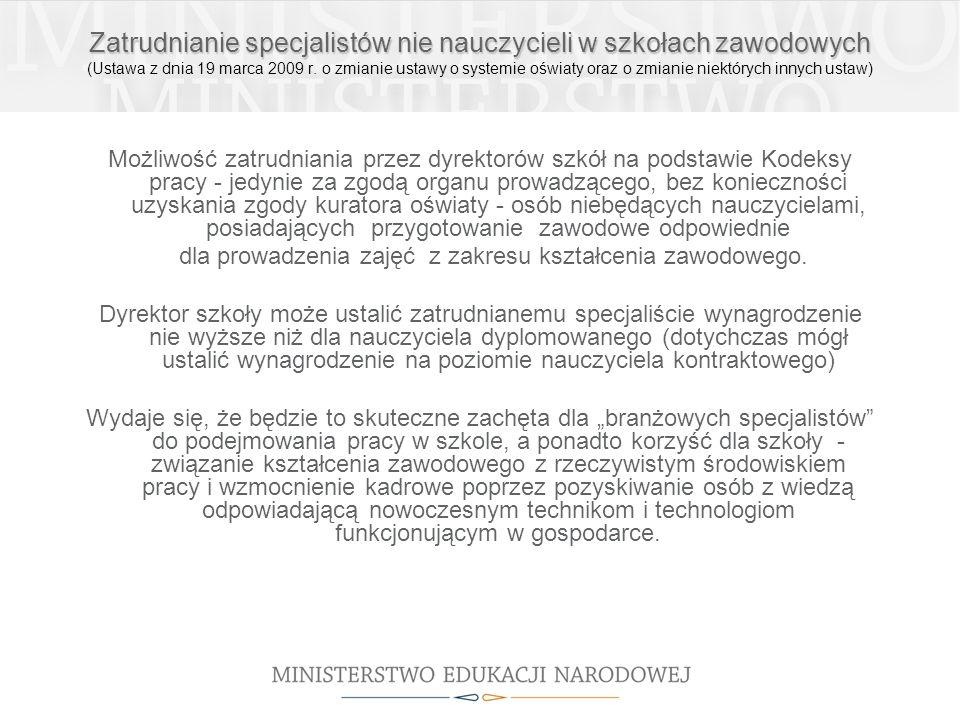 Zatrudnianie specjalistów nie nauczycieli w szkołach zawodowych Zatrudnianie specjalistów nie nauczycieli w szkołach zawodowych (Ustawa z dnia 19 marc
