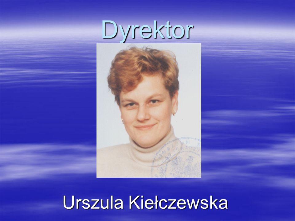 Dyrektor Urszula Kiełczewska