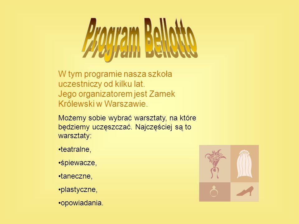 W tym programie nasza szkoła uczestniczy od kilku lat. Jego organizatorem jest Zamek Królewski w Warszawie. Możemy sobie wybrać warsztaty, na które bę