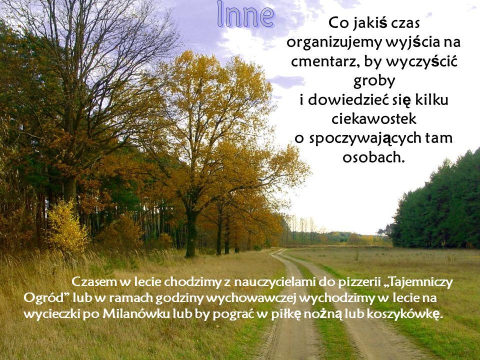 Czasem je ź dzimy na wykłady do Warszawy.