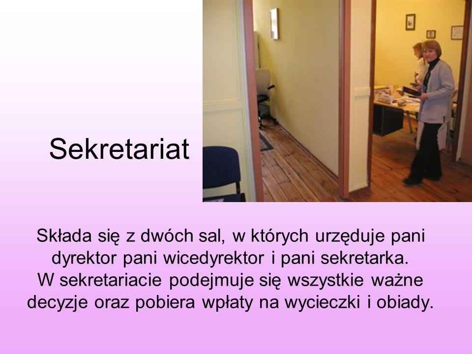 Sekretariat Składa się z dwóch sal, w których urzęduje pani dyrektor pani wicedyrektor i pani sekretarka. W sekretariacie podejmuje się wszystkie ważn