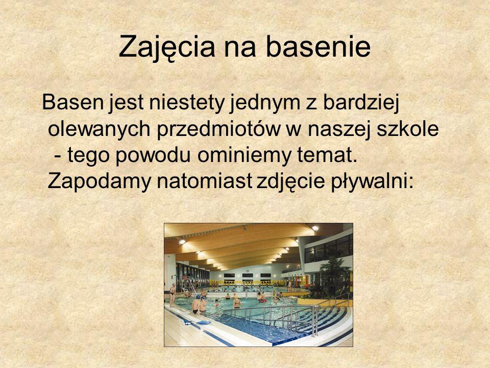 Zajęcia na basenie Basen jest niestety jednym z bardziej olewanych przedmiotów w naszej szkole - tego powodu ominiemy temat. Zapodamy natomiast zdjęci